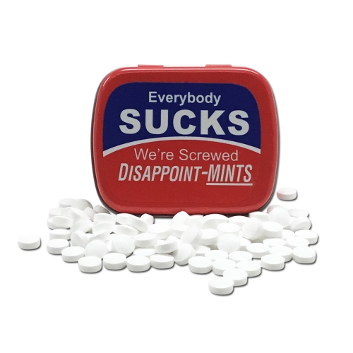 Everybody Sucks - We're Screwed Disappoint - Mints