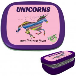 Unicorns Don't Believe In You Mints