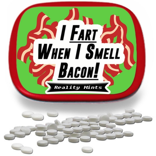 I Fart When I Smell Bacon