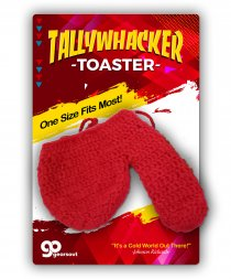 The Tallywhacker Toaster