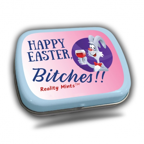 Happy Easter, Bitches Mints