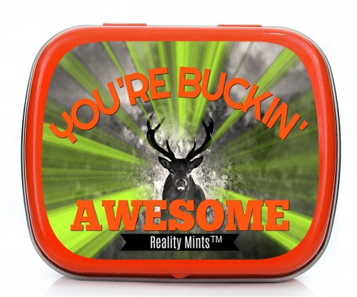 You're Buckin' Awesome Mints
