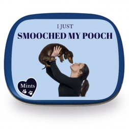 I Just Smooched My Pooch Mints
