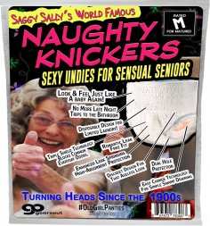 Naughty Knickers for Sensual Seniors