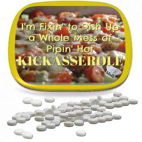 Pipin' Hot Kickasserole Mints