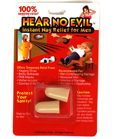 Hear No Evil (Instant Nag Relief)