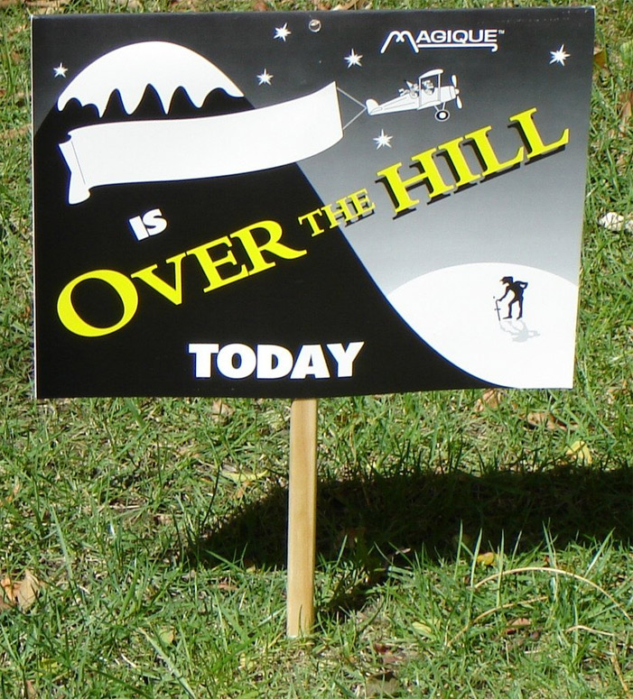 Over the Hill Yard Sign