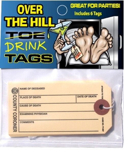 Over The Hill Toe Tags